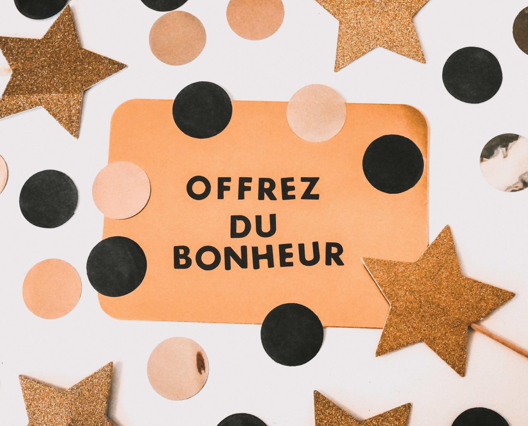 """carte cadeau """"offrez du bonheur"""""""