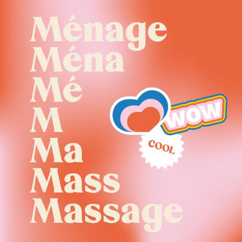 Bye bye ménage, hello massage